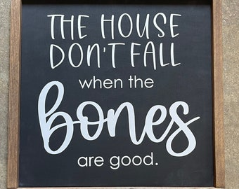 The House Don't Fall When the Bones are Good sign   Wood Sign   Song Lyrics sign   Wall Art