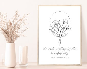 Love Binds Everything Together - Printable - Colossians 3:14 - Christian Art - Minimalist Decor - Scripture Print