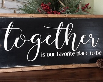 Together Wood Sign - Gallery Wall - Home Decor - Family Room - Farmhouse - Rustic - Framed Sign -