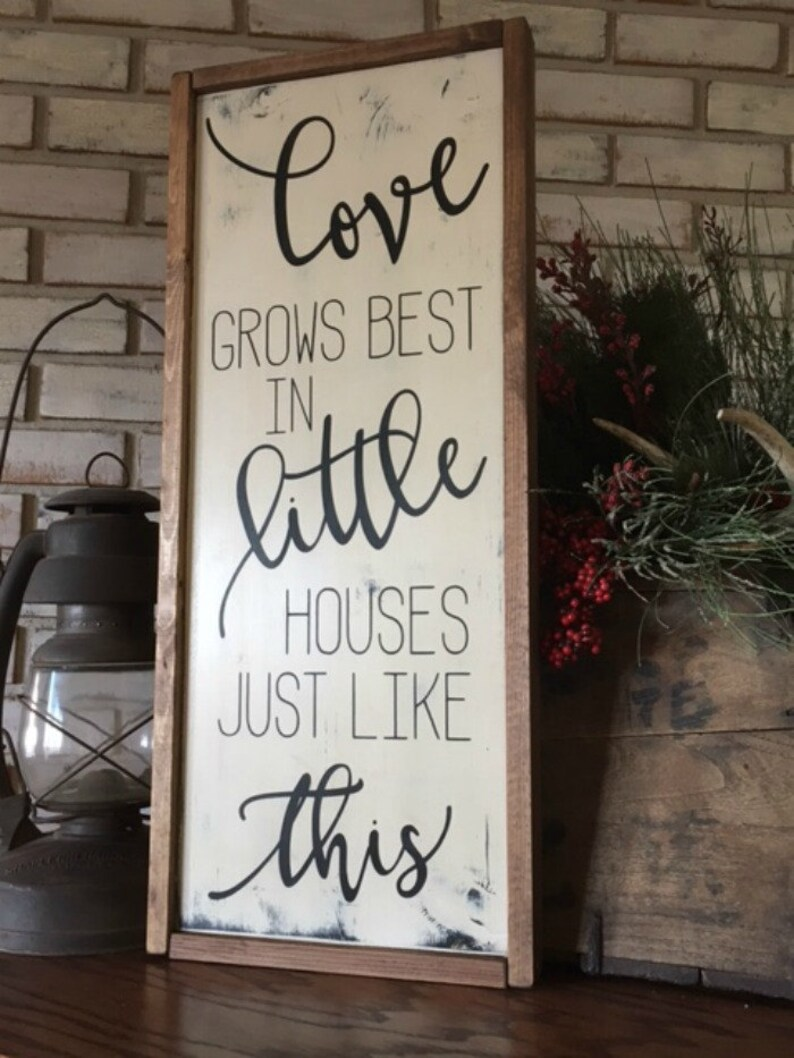 Download Love Grows Best in Little Houses Just Like This Wood Sign ...