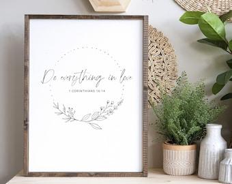 Do Everything in Love - Printable - 1 Corinthians 16:14 - Christian Art - Minimalist Decor - Modern Scripture - Bible Verse