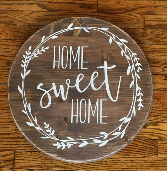 Home Sweet Home Round Wood Sign Farmhouse Decor Rustic Etsy