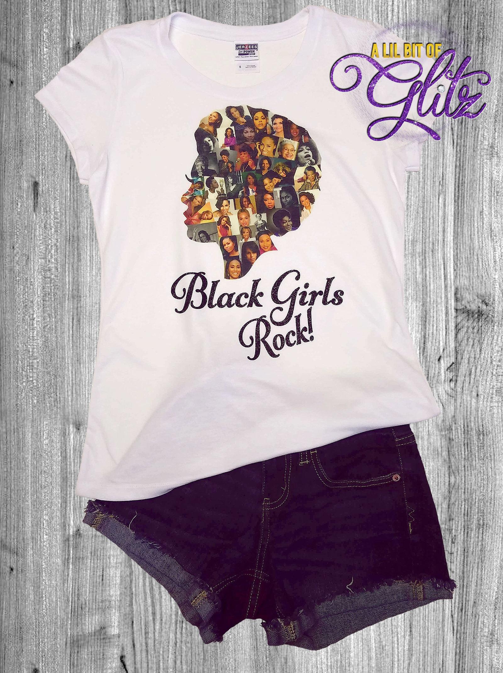 Black Girls Rock T-Shirt - Black Girl Magic Tee Shirt - African American  Females ~ White Shirt ~ Affluent African Americans