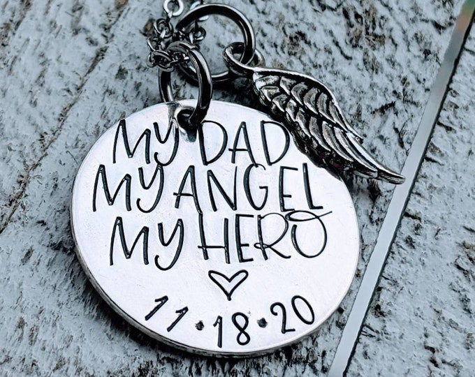 My Dad, My Hero, My Angel Memorial Necklace. Lost Daddy, Lost Father. Death of Dad. Gift for Daughter.