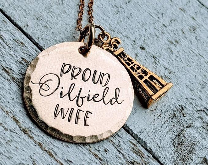 Oilfield wife. Proud oilfield. Oilfield girlfriend. Oilfield necklace.
