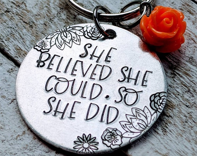 She believed she could so she did. Graduation gift for daughter. Daughter gift. College bound. Hand Stamped.