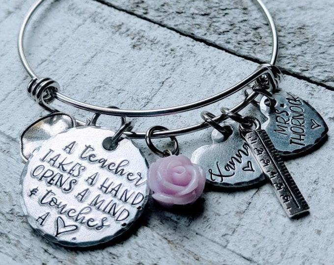 Teacher Appreciation Gift Teacher Takes a Hand Opens a Mind Touches a Heart Teacher Bangle Bracelet