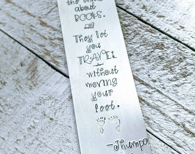 Book lover. Hand stamped aluminum bookmark. book lover. book nerd. book worm. librarian. That's the thing about books.