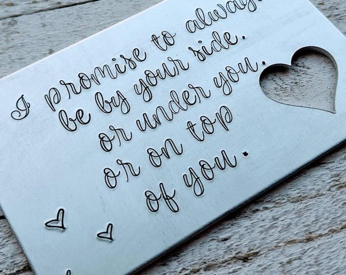 I promise. Valentine's gift. Flirty gift for guy. Sexual gift for guy. Wallet card.