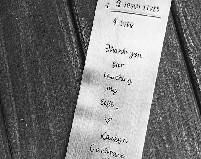 Teacher book mark. 2 Teach is 2 Touch Lives 4 Ever. Teacher Appreciation Gift. Bookmark Gift. Hand Stamped Bookmark. Math Teacher.