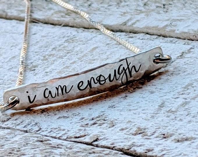 I Am Enough! Sterling silver bar slider Bracelet. Hand stamped. Self-doubt. Postpartum. Depression. Self-confidence. Addiction. Recovery.