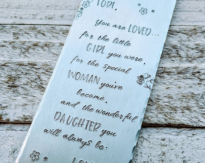 Daughter gift. You are loved for the little girl you were. Hand stamped bookmark. book lover. book nerd. book worm. Little girl birthday.