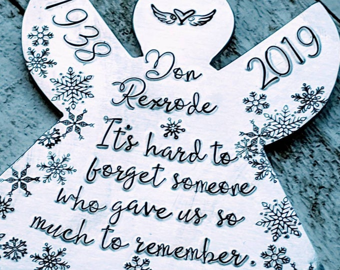 Memorial Angel Ornament. Hand Stamped Ornament. Christmas Ornament. Angel. Hard to forget someone who gave us so much to remember.
