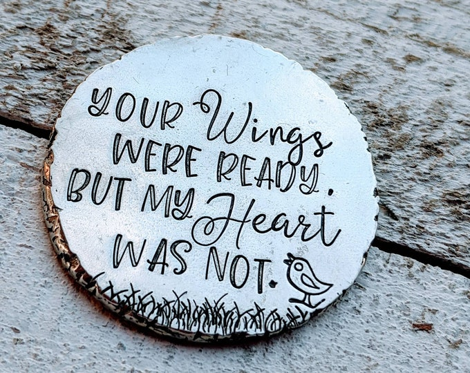 Memorial coin. Pocket coin. Loss of grandpa. Your wings were ready but my heart was not.