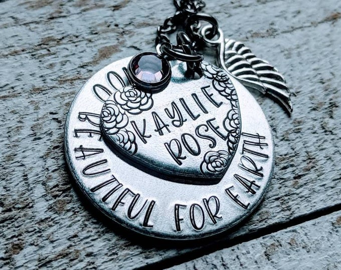 Too Beautiful for Earth Necklace. Personalized 2 disc Hand Stamped Mothers Necklace. Baby Loss. Stillborn. Infant Death. Child loss.