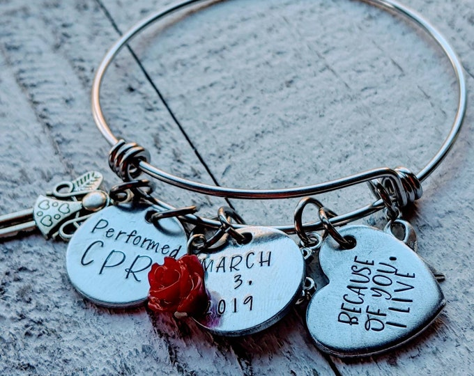 Hero Gift. Because of You Bangle Bracelet. CPR. Gift for Heroes. Gift of life. Saved a life. Lifesaver.