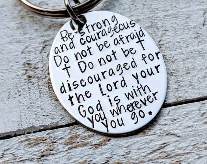 Joshua 1:9. Christian. Son Gift. Be strong and courageous. Bible verse keychain. Gift for ministry.