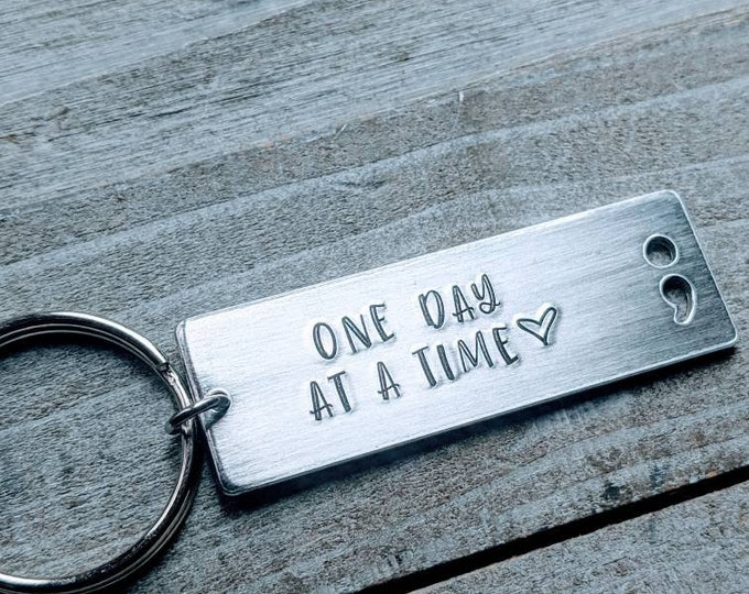 One day at a time. Sobriety Key Chain/ Sober/ Clean and Sober/ AA/ Semi-colon movement/ Motivation/ Alcoholics Anonymous/ NA/ Sober Birthday