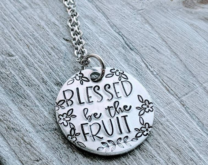 Blessed Be the Fruit. Praised Be. Handmaid's Tale. Hulu. Hand Stamped Necklace. Fan Necklace. Fandom. Offred. gift for a girl. Bestie gift.