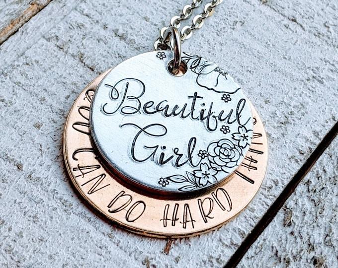 Beautiful girl you can do hard things. Struggle. Bullying awareness. Depression. Suicide awareness.