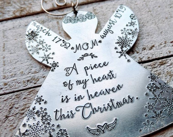 Memorial Angel Ornament. Hand Stamped Ornament. Christmas Ornament. A piece of my heart is in heaven.