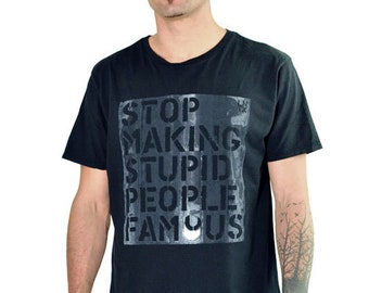 Stupid People Heren Famous Shirt Making Stop Av1x44
