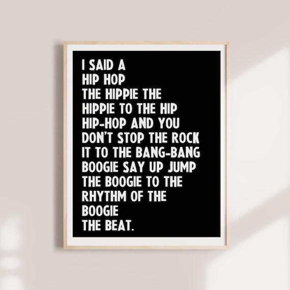I Said A Hip Hop The Hippie The Hippe Rap Lyrics Quote Art Etsy