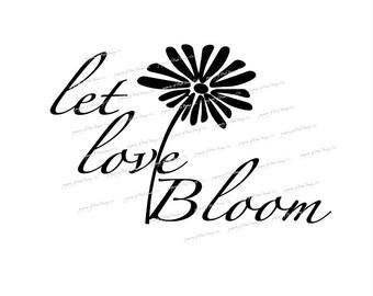 Let love bloom, print, file