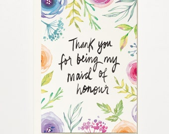 Thank You For Being My Maid of Honour - Greetings Card, Bridal Card, Wedding Card