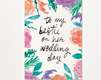 To My Bestie On Her Wedding Day - Greetings Card, Bridal Card, Wedding Card
