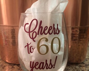 Stemless Wine Glass With Cheers To 60 Years 60th Birthday Gift For Lovers Elegant