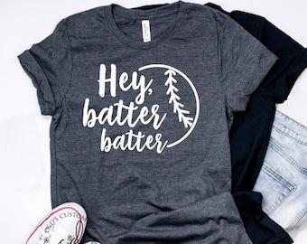 530b667f4 Baseball Shirt - Hey Batter Batter Shirt - Baseball Tees - Mom Shirts -  Sports Mom Tees - Mama Tees - Biggest Fan Shirts