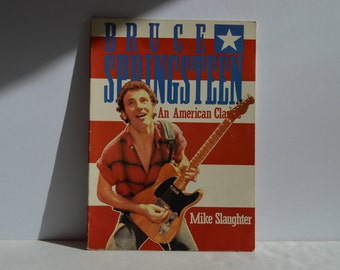 1984 Bruce Springsteen An American Classic Book