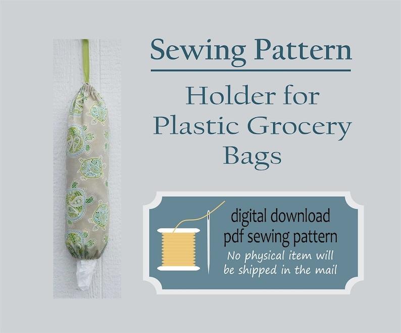 Easy Sewing Pattern Plastic Bag Holder Grocery Bag Holder image 0