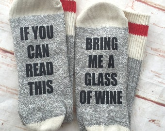 Wine Socks - Mothers Day Gift - If You Can Read This Bring Me a Glass of Wine Socks - Gift for Mom  - Gift Under  15