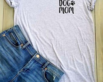 Dog mom shirt, Dog Shirt, Dog Lover Shirt, Dog Mom Top, Dog Lover Shirt, Pocket