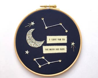 """6"""" Cosmic Embroidery Hoop, I Love You to the Moon and Back, Dream Big Little One, Personalised, Wall Hanging"""