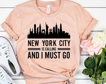 New York is Calling and I Must Go New York-State Funny Gifts Proud A Sweatshirt