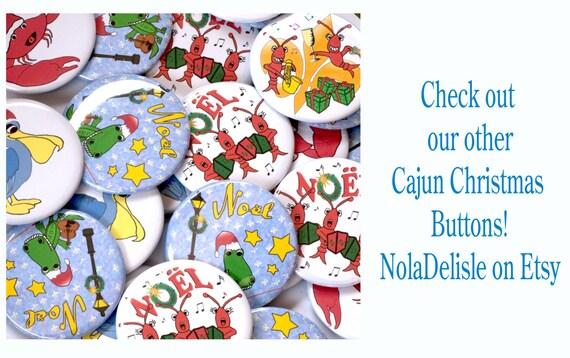 Cajun Christmas.Cajun Christmas Button Crawfish Button Lobster Button Fleur De Lis Christmas Pin Pin Back Button 2 25 Large Christmas Badge