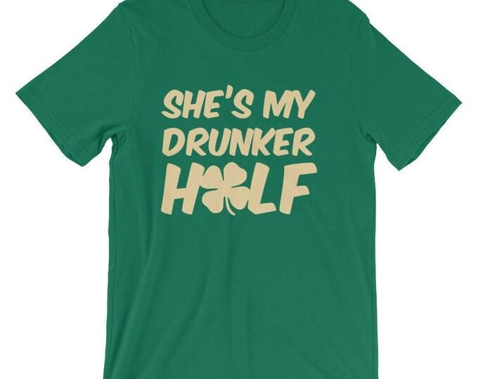 St Patrick's Day, She's He's My Drunker Half, St Patricks Day Shirts, St patricks day couple shirt, Matching St Patricks Day