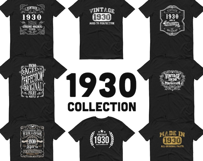 1930 Birthday Gift, Vintage Born in 1930 Unisex t-shirt 91st Birthday Made in 1930  T-shirt, 91 Year Old Birthday Shirt 1930 Collection tee