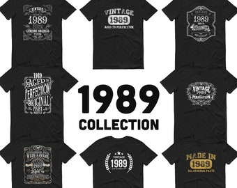 1989 Birthday Gift, Vintage Born in 1989, 32nd Birthday shirt, Made in 1989 T-shirt, 32 Year Old Birthday Shirt - Unisex 1989 Collection