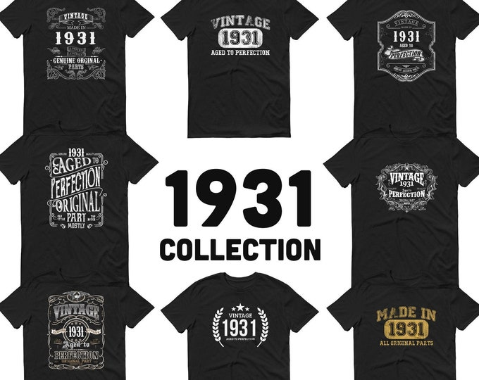 1931 Birthday Gift, Vintage Born in 1931 t-shirt Unisex 89th Birthday shirt for him her Made in 1931  T-shirt, 89 Year Old Birthday Shirt