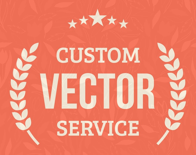 Photo to Vector, Logo to Vector, Convert to Vector, SVG for Cricut Cutting, Image to SVG, Convert to SVG, Custom svg Image, Custom svg File