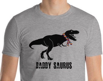 Autism Dad Gift | Apraxia Daddy Saurus Short-Sleeve T-Shirt  | Gift for father of autistic child | Autism Awareness | Autism shirt