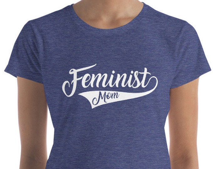 Feminist Mom  Women's short sleeve t-shirt