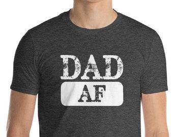 Dad AF Short-Sleeve T-Shirt | BelDisegno