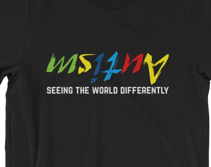 Autism Day Gift | Autism seeing the world from a different angle | Short-Sleeve Unisex T-Shirt | Autism Awareness | Autism Shirt