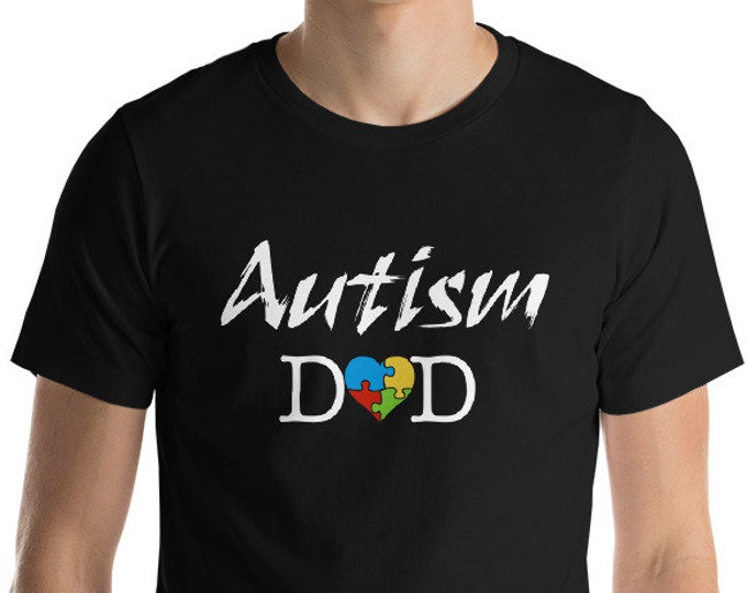 Autism Dad shirt | Short-Sleeve Unisex T-Shirt | Autism Awareness | Autism Shirt