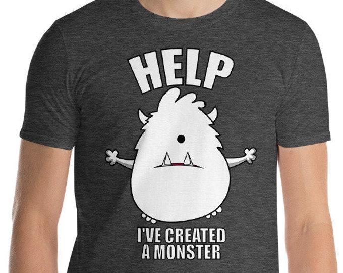 Help I've Created A Monster Short-Sleeve T-Shirt